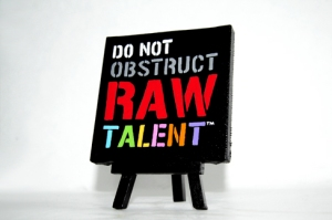 do-not-obstruct-raw-talent